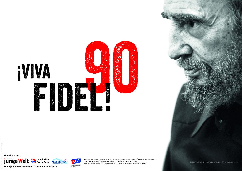 Plakat zu Fidel Castros 90. Geburtstag
